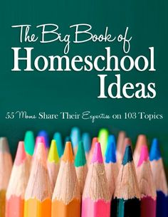 The BIG BOOK OF HOMESCHOOL IDEAS is now available! 55 #homeschooling #moms sharing their expertise on 103 topics. Add it to your ebook library!
