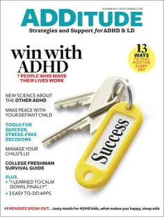 Get the Summer 2014 issue of ADDitude! Highlights include how to defuse an angry child, the latest science behind the other ADHD, tools for quick, stress-free decisions, easy to-do apps that work, plus more!