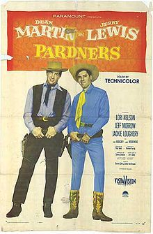 Pardners    Directed by	Norman Taurog  Produced by	Paul Jones  Written by	Mervin Houser  Jerry Davis  Starring	Dean Martin  Jerry Lewis  Distributed by	Paramount Pictures  Release date(s)	July 25, 1956