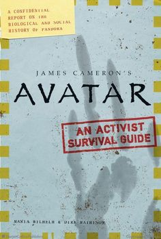 Avatar: A Confidential Report on the Biological and Social History of Pandora, based on James Cameron's 2009 blockbuster