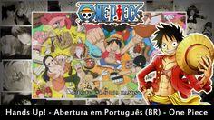 Hands Up! - Abertura em Português (BR) - One Piece