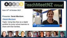 TeachMeetNZ-Morrison_Sarah Seesaw, Video Link, Presentation, Learning, Digital, Studying, Teaching, Swings, Onderwijs