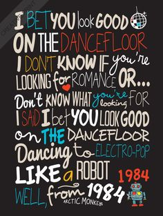 Arctic Monkeys - Bet You Look Good On The Dancefloor / Song Lyric Typography Poster