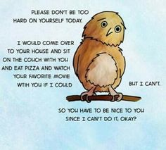 Be kind to yourself! Mental Health Support, Mental Health Issues, Eat Pizza, Be Kind To Yourself, Winnie The Pooh, Positive Quotes, Inspirational Quotes, Recovery, Life Hacks