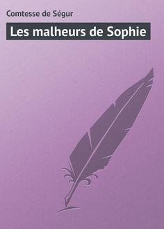 Les malheurs de Sophie #литература, #журнал, #чтение, #детскиекниги, #любовныйроман