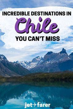 Hoping to visit #Chile after it topped Lonely Planet's list of places to go in 2018? Here's a list of the most incredible destinations in Chile that you should see at least once! | chile travel | chile south america | santiago chile | chile travel destinations | things to do in chile | chile guide | patagonia chile | valparaiso chile | chile travel itinerary | places to visit in 2018 | south america travel destinations | #TravelDestinationsUsaFood #SouthAmericaTravelChile