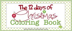 It's Written on the Wall: (Freebie) Christmas Coloring Book-12 Days of Christmas-For the Kids
