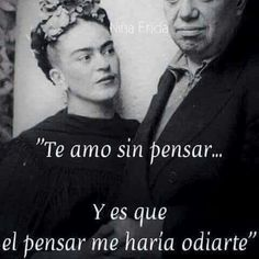 Find images and videos about love, frases and amor on We Heart It - the app to get lost in what you love. Diego Rivera, Quotes To Live By, Me Quotes, Motivational Quotes, Quotes Inspirational, Quotable Quotes, Girl Quotes, Frida E Diego, Frida Quotes