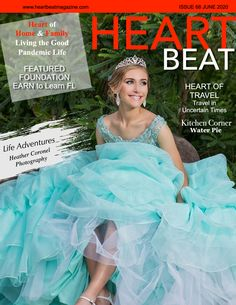 Heartbeat Magazine June 2020  In this issue: Heartfelt stories about Travel, Featured Foundation, Kitchen Corner, Heart of Home & Family, Fashion, and so much more! On page 3, Heart of Fashion,  Digital Fashion in the Pandemic Era from www.TrueFashionistas.com.  Heart of Home & Family on page 4 is Living the Good Pandemic Home Life then Heart of Beauty on page 5 provides tips on Cleaning Out Your Makeup Drawer.  Life Adventures by www.HeatherCPhotography.com is on page 6.  Heart of Health… Kitchen Corner, Life Is An Adventure, Art Of Living, In A Heartbeat, Ball Gowns, Home And Family, Foundation, Makeup Drawer, Latest Issue