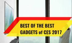 10 Best Gadgets of CES 2017