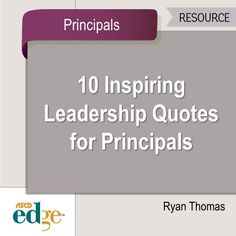 Looking for some inspiration? Here are 10 inspirational quotes for principals.