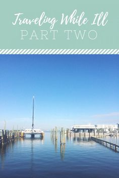 If you checked in after my trip to Gulf Shores, you saw my post about traveling while chronically ill. Like traveling with baby, this is obviously a niche post. However, many (if not most) of my re…