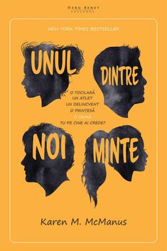 "Unul dintre noi minte · Karen M. McManus – ""Oricine are secrete. New York Times, Bullying, Best Sellers, Books To Read, Reading, Blog, Modul, Book Lovers, Shelf"