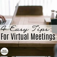 Virtual meetings are a fact of life. These 4 easy tips take only moments to put into practice but will hugely improve the quality of your conference calls and web conferences. Try them out and see what an impact they make on your team.