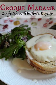 Easy Croque Madame Sandwich with Bechamel Sauce