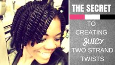 The Secret to Juicy Plump Two Strand Twists Like this.