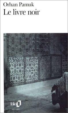 Le Livre noir - Orhan Pamuk, Munewer Andac - Livres