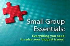 Small Groups | Ministry Training, Small Group Leaders Curriculum, Bible Studies