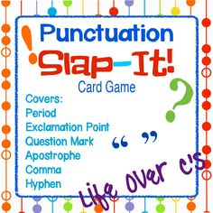 Punctuation Slap-It! A fantastic way to review punctuation! It can be modified to suit any student from 1st-4th grade. Punctuation is presented in picture, usage, word form, and used in sentences/words $
