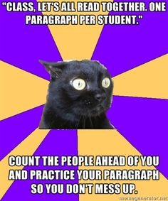 And then something goes wrong and you don't get to read the paragraph you practiced.