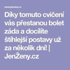 Díky tomuto cvičení vás přestanou bolet záda a docílíte štíhlejší postavy už za několik dní! | JenŽeny.cz