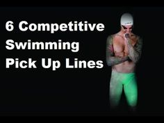 6 Competitive Swimming Pick Up Lines Swimming Videos, Swimming Tips, Keep Swimming, Swimming Pick Up Lines, Competitive Swimming, Daily News