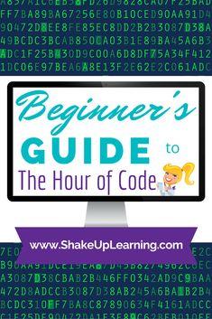 Beginner's Guide to the Hour of Code   #csedweek #hourofcode #edtech