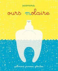 Ours molaire de Vincent Pianina http://www.amazon.fr/dp/2070660338/ref=cm_sw_r_pi_dp_X5Ecvb1YNDPXP