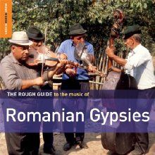 Rough Guide to the Music of Romanian Gypsies
