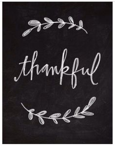 I am thankful! Thankful for my husband whom loves and adores me. Thankful for my healthy amazing children. Thankful for awesome supportive friends. and thankful for my beautiful life. Chalkboard Lettering, Chalkboard Designs, Chalkboard Quotes, Chalkboard Ideas, Fall Chalkboard Art, Chalkboard Drawings, Chalkboard Paint, Chalkboard Boarders, Chalkboard Art Kitchen