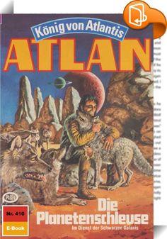Atlan 410: Die Planetenschleuse (Heftroman)    :  Als Atlantis-Pthor, der durch die Dimensionen fliegende Kontinent, die Peripherie der Schwarzen Galaxis erreicht - also den Ausgangsort all der Schrecken, die der Dimensionsfahrstuhl in unbekanntem Auftrag über viele Sternenvölker gebracht hat -, ergreift Atlan, der neue Herrscher von Atlantis, die Flucht nach vorn. Nicht gewillt, untätig auf die Dinge zu warten, die nun zwangsläufig auf Pthor zukommen werden, fliegt er zusammen mit Tha...