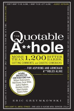 Adams Media The Quotable A**hole Book