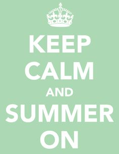 Keep calm and summer on