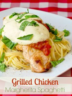Grilled Chicken Spaghetti Margherita - a great pasta dinner with classic Italian flavours that makes use of a BBQ grill during the summer months or just pan sear the chicken to enjoy this meal at any time of year.
