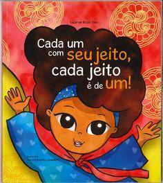 12 LIVROS INFANTIS PARA TRABALHAR RELAÇÕES RACIAIS NA ESCOLA Fairy Tales For Kids, Responsive Classroom, Educational Activities, Art School, Bullying, Winnie The Pooh, Childrens Books, Clip Art, Teaching