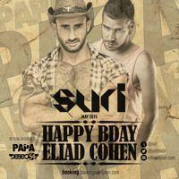 Dj Suri - 2k15 Eliad Cohen's Birthday PAPA Party Special Set FREE DOWNLOAD by Dj Suri on SoundCloud