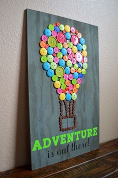 A personal favorite from my Etsy shop https://www.etsy.com/listing/280579566/adventure-is-out-there-button-art-hot