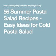 56 Summer Pasta Salad Recipes - Easy Ideas for Cold Pasta Salad