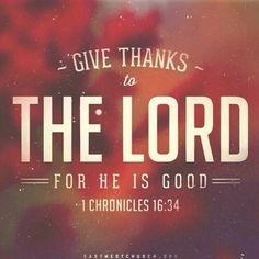Scripture Verses, Bible Scriptures, Bible Quotes, Spiritual Quotes, Positive Quotes, 1 Chronicles 16 34, God Loves Me, Jesus Loves, Praise God