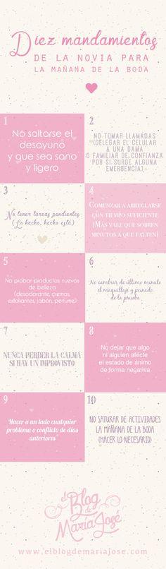Diez mandamientos de la novia para la mañana de la boda #Bodas #ElBlogdeMaríaJosé #Novia #Wedding #Eldiadelaboda #MandamientosBoda