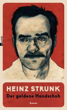 Heinz Strunk | Der goldene Handschuh | Rowohlt