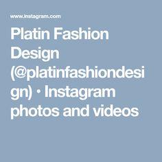 Platin Fashion Design (@platinfashiondesign) • Instagram photos and videos