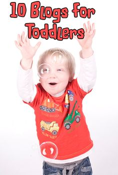 10 go to blogs for ideas and activities for toddlers