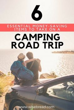6 Essential Money-Saving Items to Take On a Camping Road Trip   Best Travel Tips   Road Trip Hacks   Next Vacation Ideas   #vacationinspiration #budgettravel #affordablevacations #roadtrip #roadtripessentials #travel #traveltips #bestintravel#travelmore