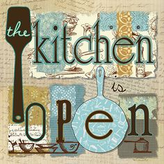 GA14649   The Kitchen Is Open
