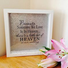 Because someone we love is in heaven wedding box frames with