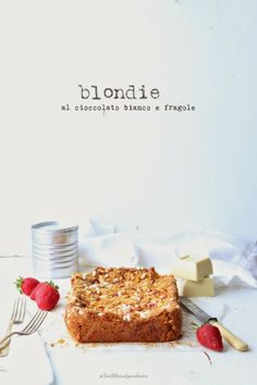 White Chocolate & Strawberry Blondie #recipe