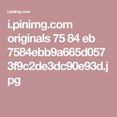 i.pinimg.com originals 75 84 eb 7584ebb9a665d0573f9c2de3dc90e93d.jpg