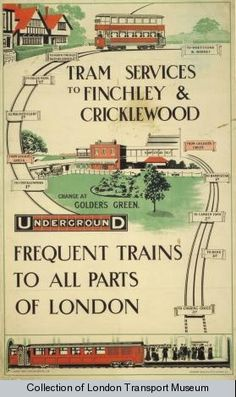 Tram Services to Finchley  Cricklewood, change at Golders Green. The Underground - Frequent Trains to All Parts of London - 1909 .