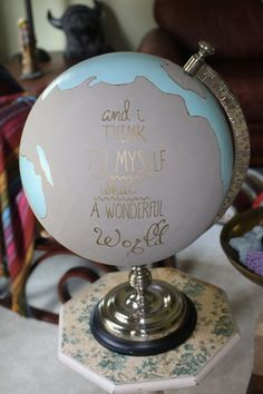 Image result for painted globe i think to myself what a wonderful world